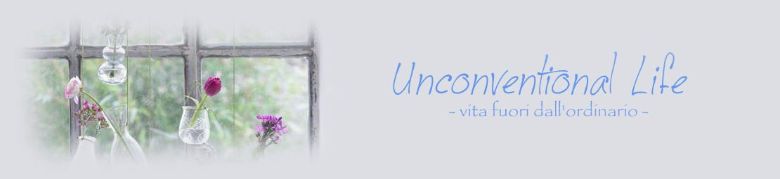 Unconventional Living : Unconventional Life